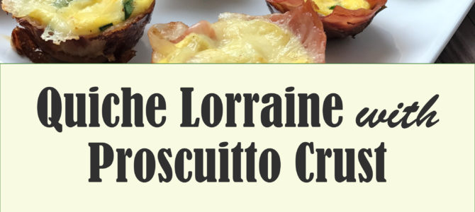 Quiche Lorraine with Prosciutto Crust